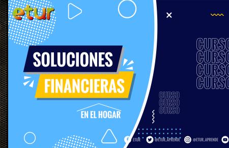 Soluciones financieras en el hogar