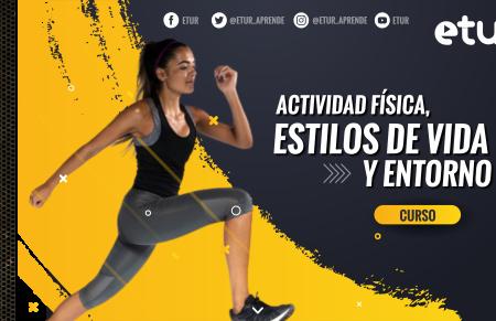 Actividad física, estilos de vida y entorno